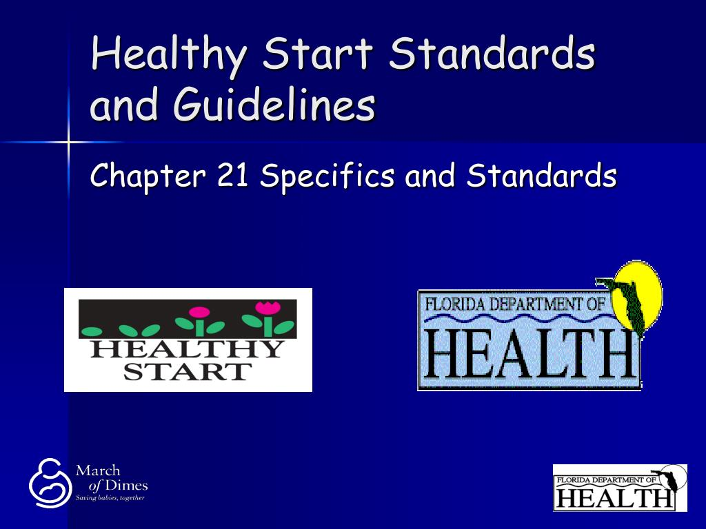 Healthy Start Standards and Guidelines