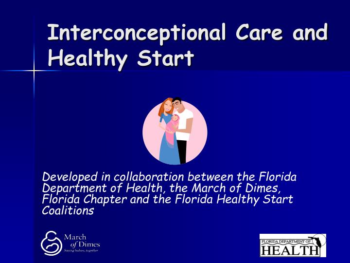 Interconceptional care and healthy start