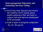 interconceptional education and counseling services coding