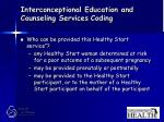 interconceptional education and counseling services coding70