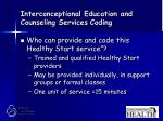 interconceptional education and counseling services coding71