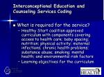 interconceptional education and counseling services coding72
