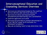 interconceptional education and counseling services overview