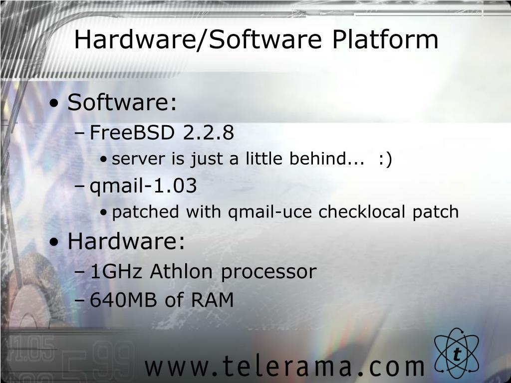 Hardware/Software Platform