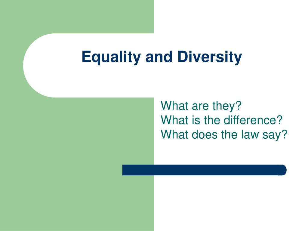 principles of diversity, equality and inclusion essay Essay on unit 203 principles of diversity equality and inclusion in adult social care settings unit 203 - principles of diversity, equality and inclusion in adult social care settings outcome 1: understand the importance of diversity, equality and inclusion 11 define what is meant by: diversity:- is that right of each individual to be different and to have differences from others.