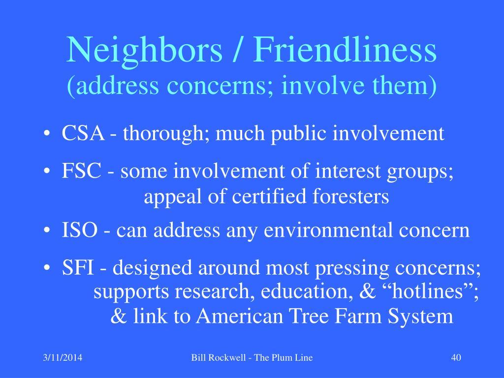 Neighbors / Friendliness