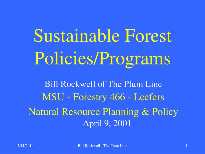 Sustainable Forest Policies/Programs