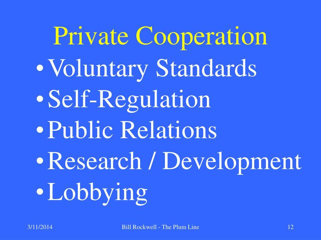 Private Cooperation