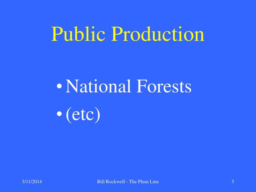 Public Production