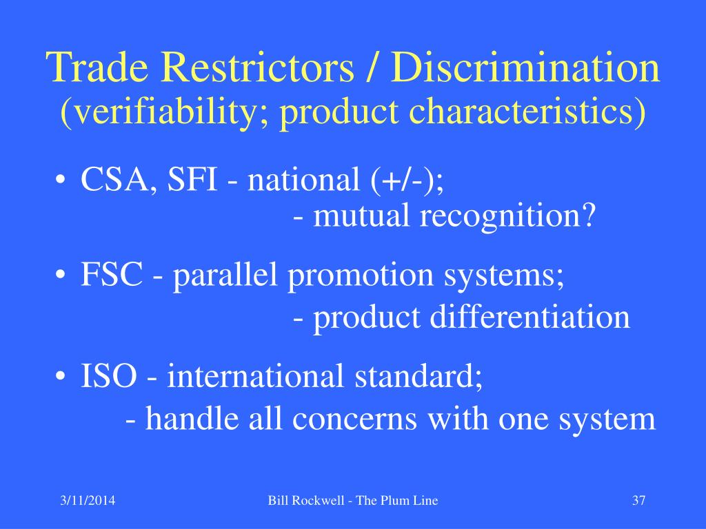 Trade Restrictors / Discrimination