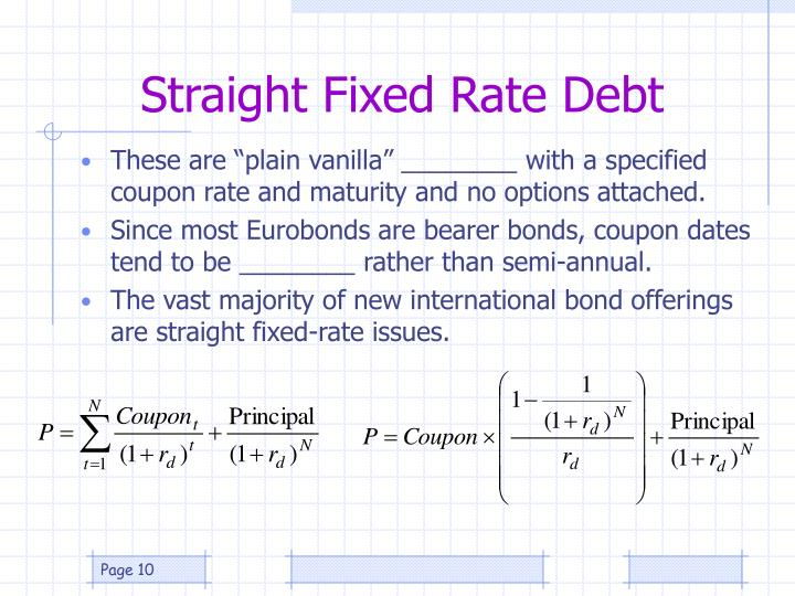 Straight Fixed Rate Debt