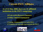 current incu affiliates