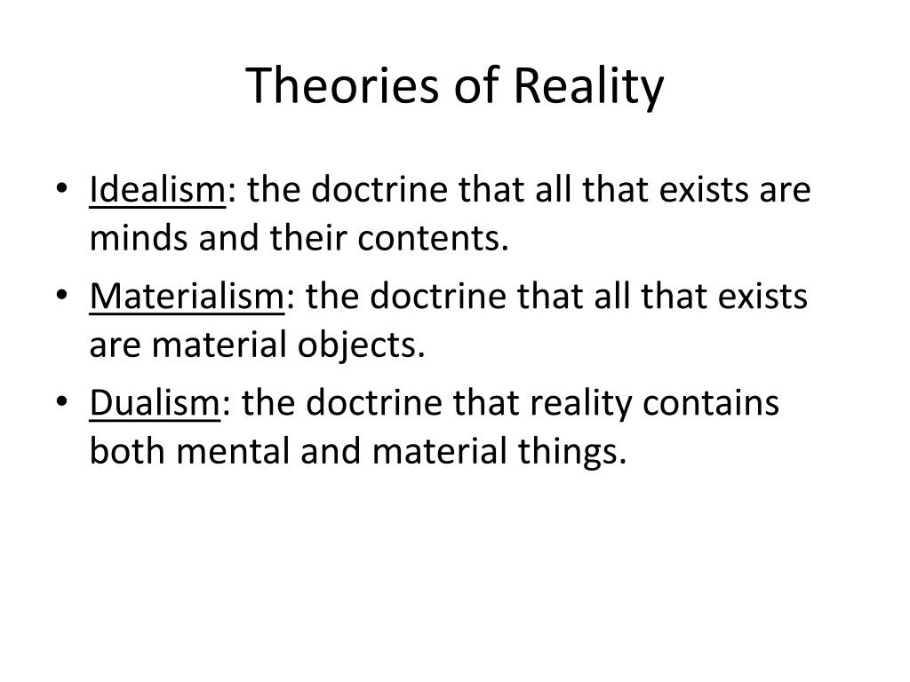 theories of materialism and idealism essay