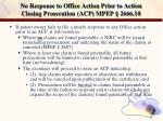 no response to office action prior to action closing prosecution acp mpep 2666 10
