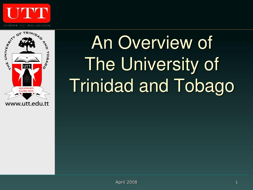 an overview of the university of trinidad and tobago l.