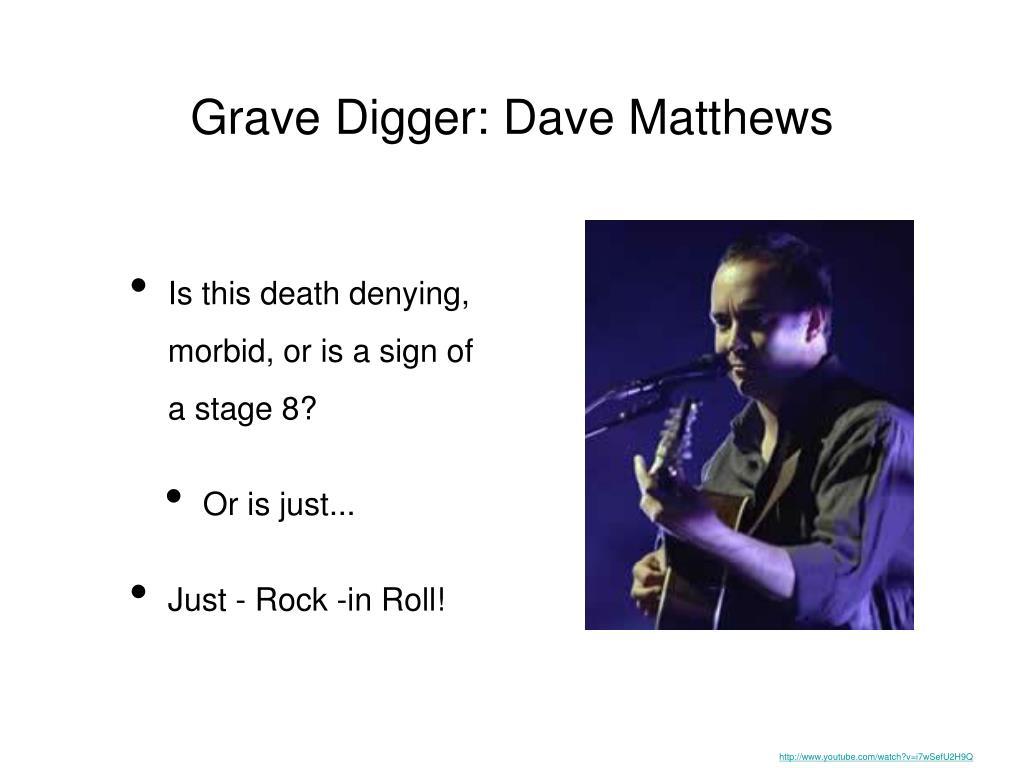 Grave Digger: Dave Matthews