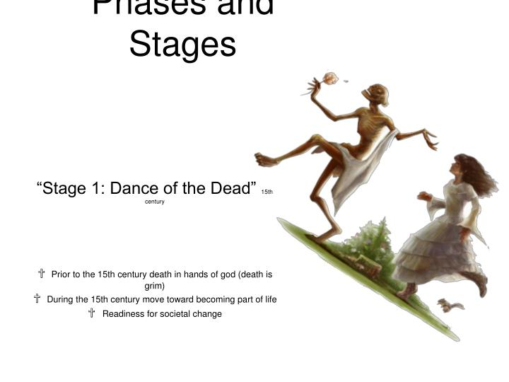 Phases and stages