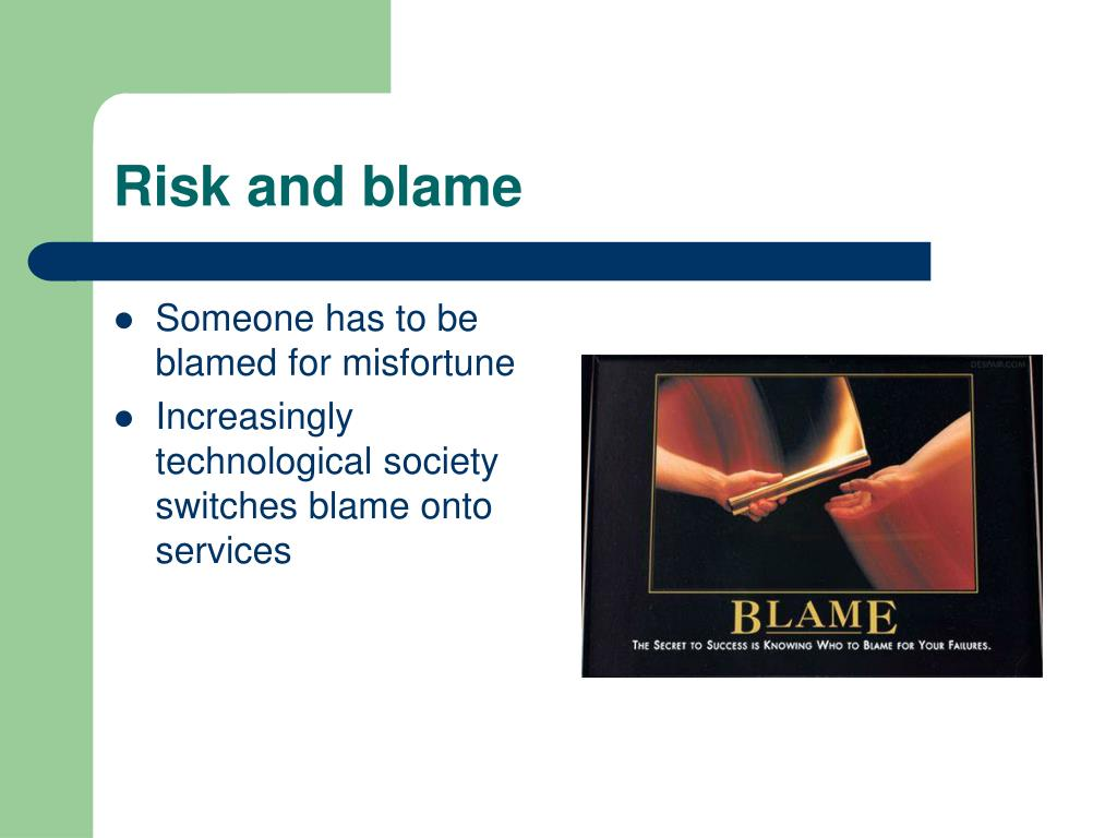 Risk and blame