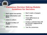 consensus decision making module guidelines for decisions