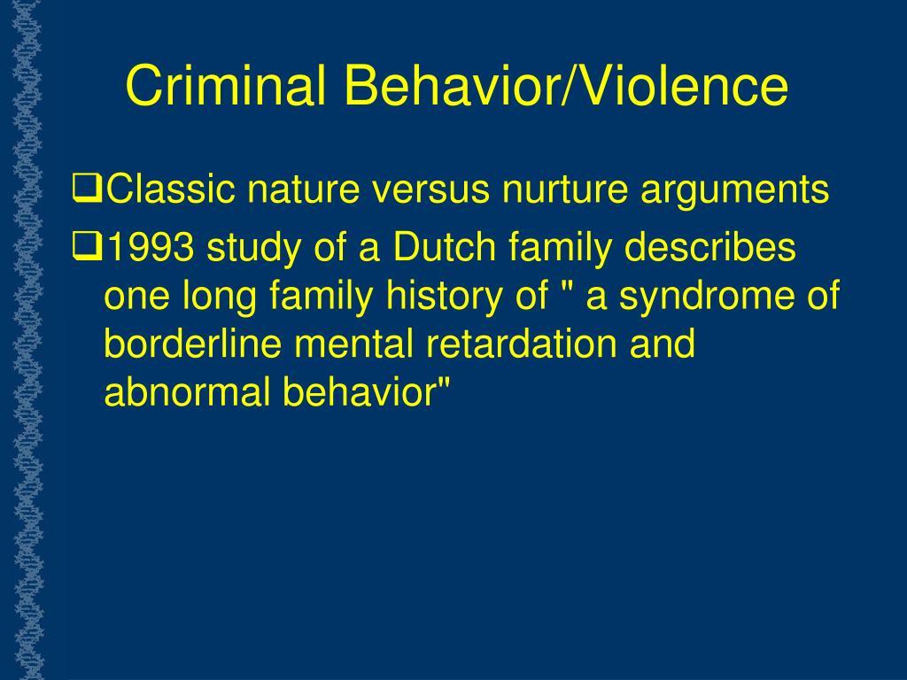 Criminal Behavior/Violence