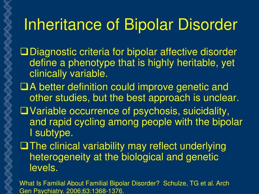 Inheritance of Bipolar Disorder