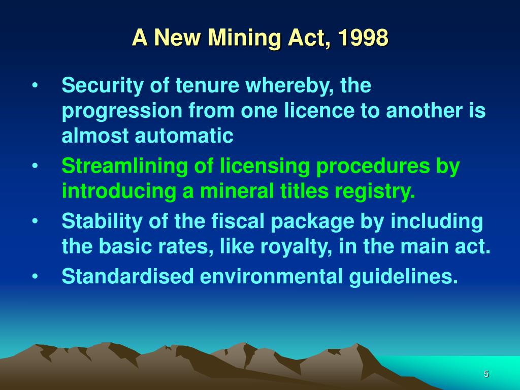 A New Mining Act, 1998
