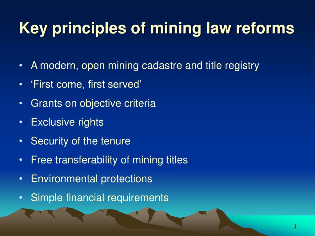 Key principles of mining law reforms