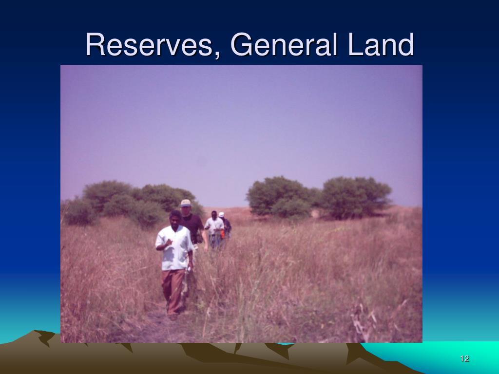 Reserves, General Land