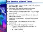 the benefits of level three