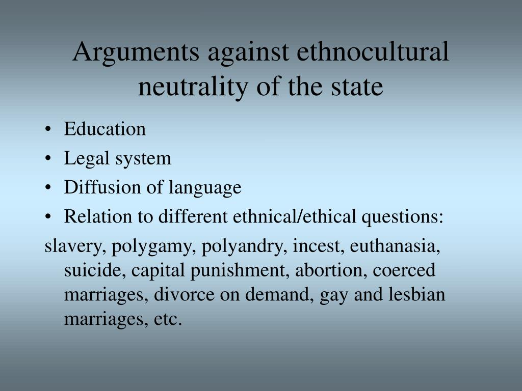 Arguments against ethnocultural neutrality of the state