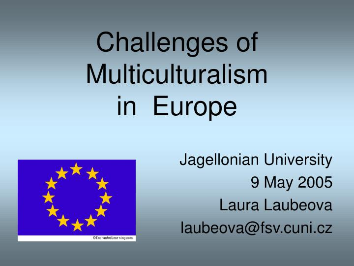 Challenges of multiculturalism in europe