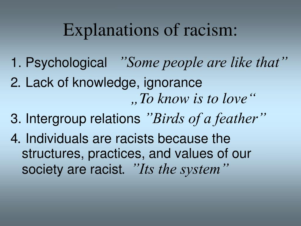 Explanations of racism: