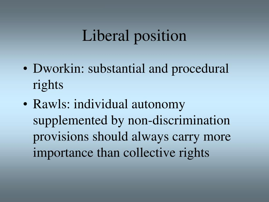 Liberal position