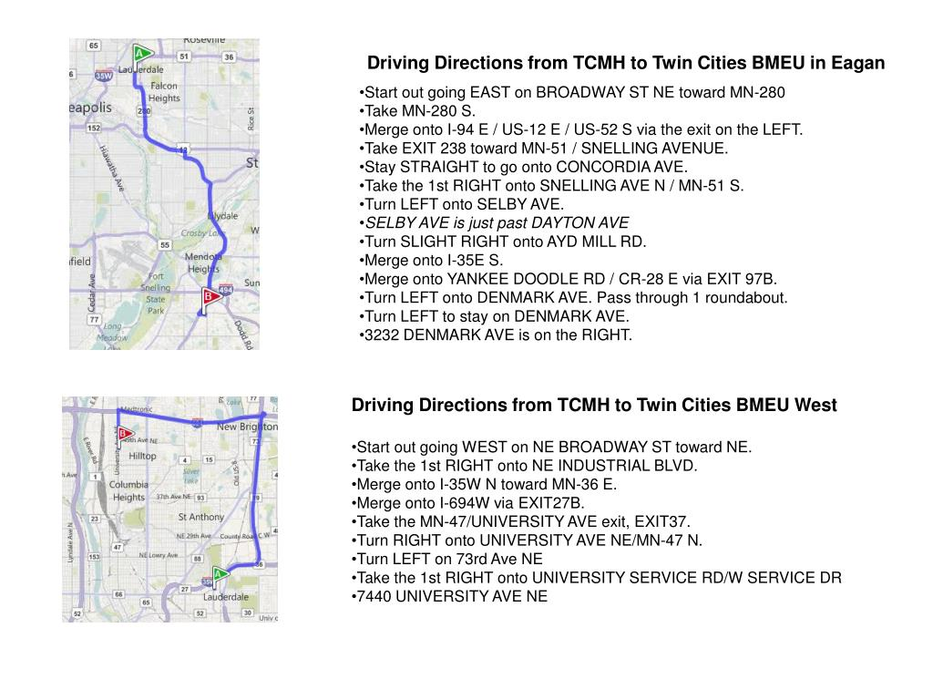 Driving Directions from TCMH to Twin Cities BMEU in Eagan