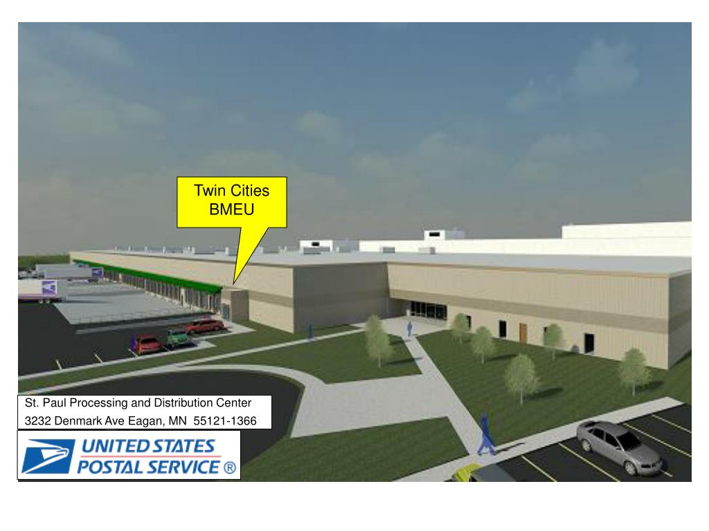 St. Paul Processing and Distribution Center      3232 Denmark Ave Eagan, MN  55121-1366
