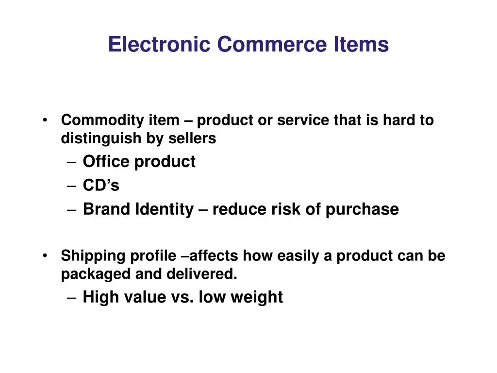 Electronic Commerce Items
