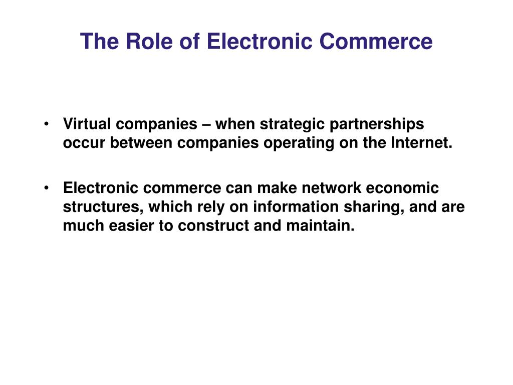 The Role of Electronic Commerce