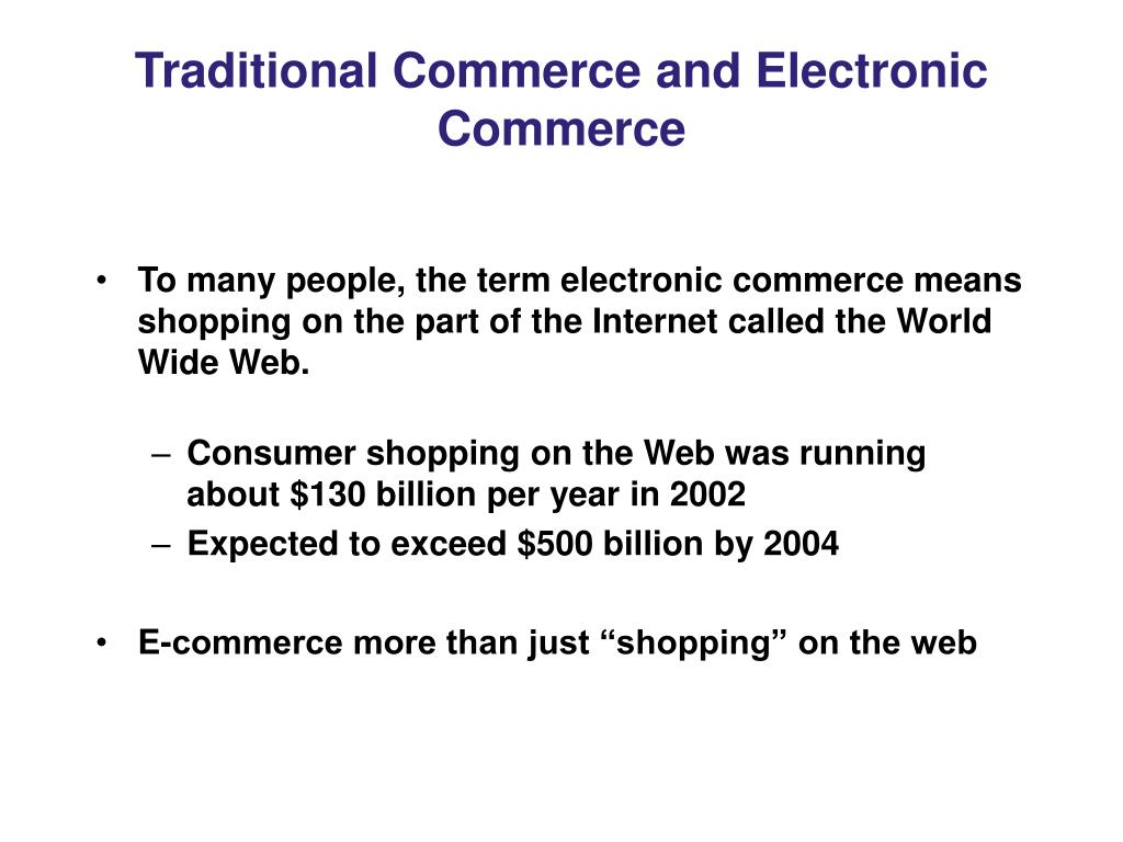 Traditional Commerce and Electronic Commerce