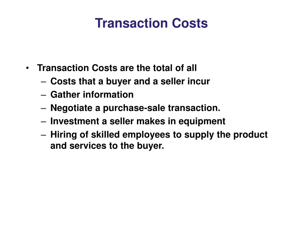Transaction Costs