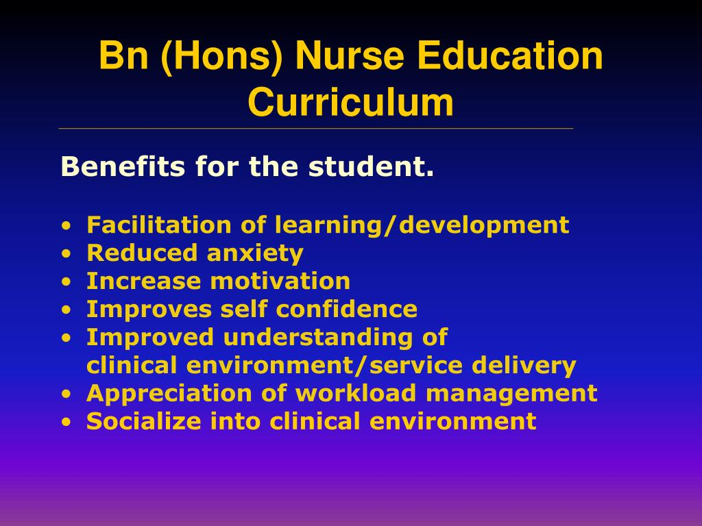 Benefits for the student.