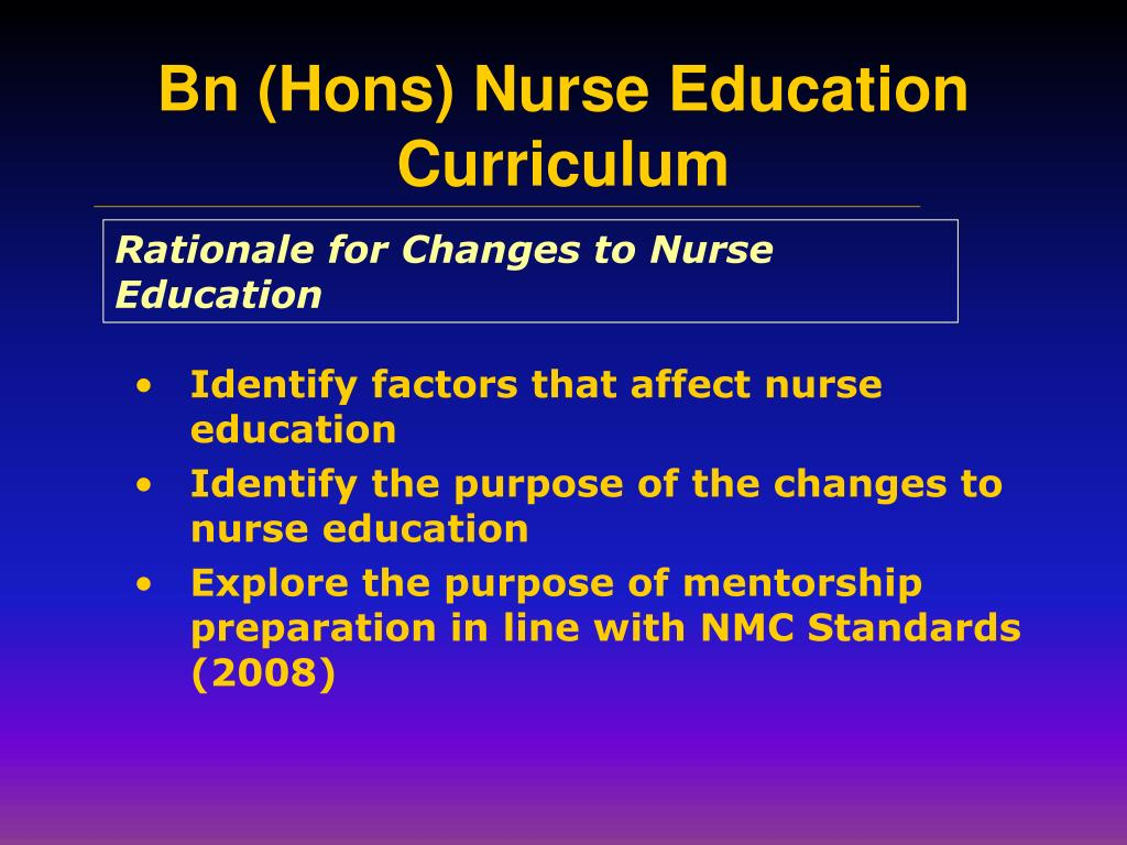 Rationale for Changes to Nurse Education