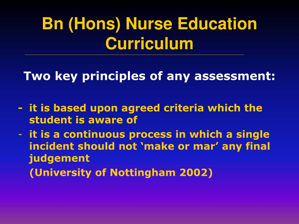 Two key principles of any assessment: