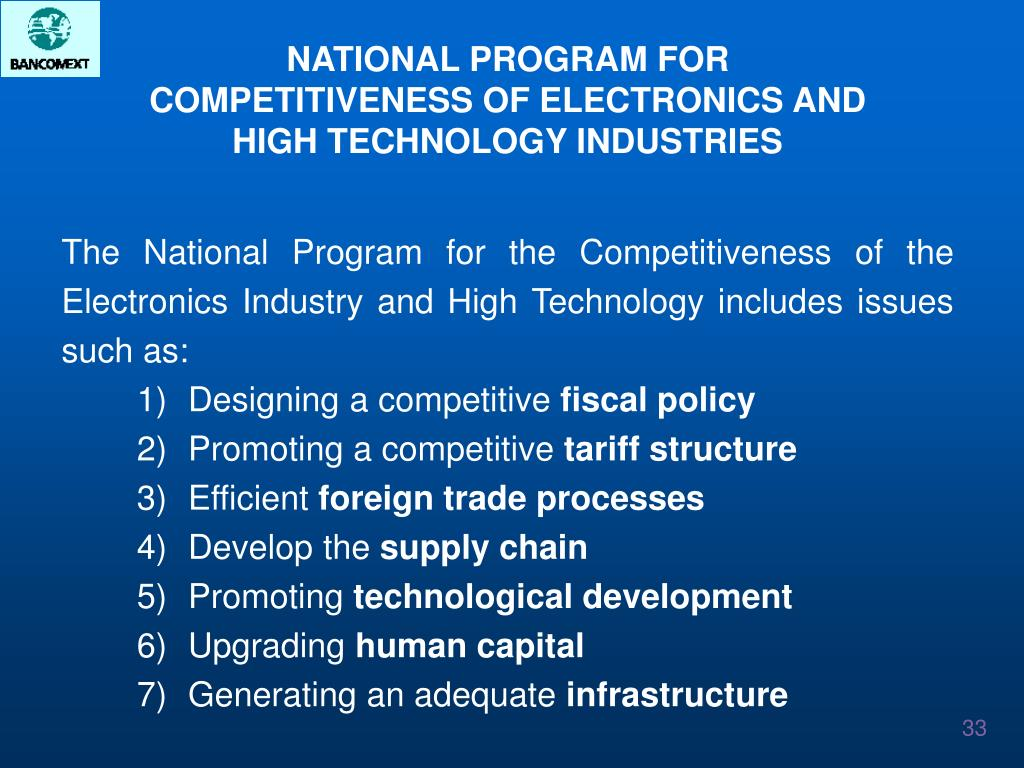 NATIONAL PROGRAM FOR COMPETITIVENESS OF ELECTRONICS AND HIGH TECHNOLOGY INDUSTRIES