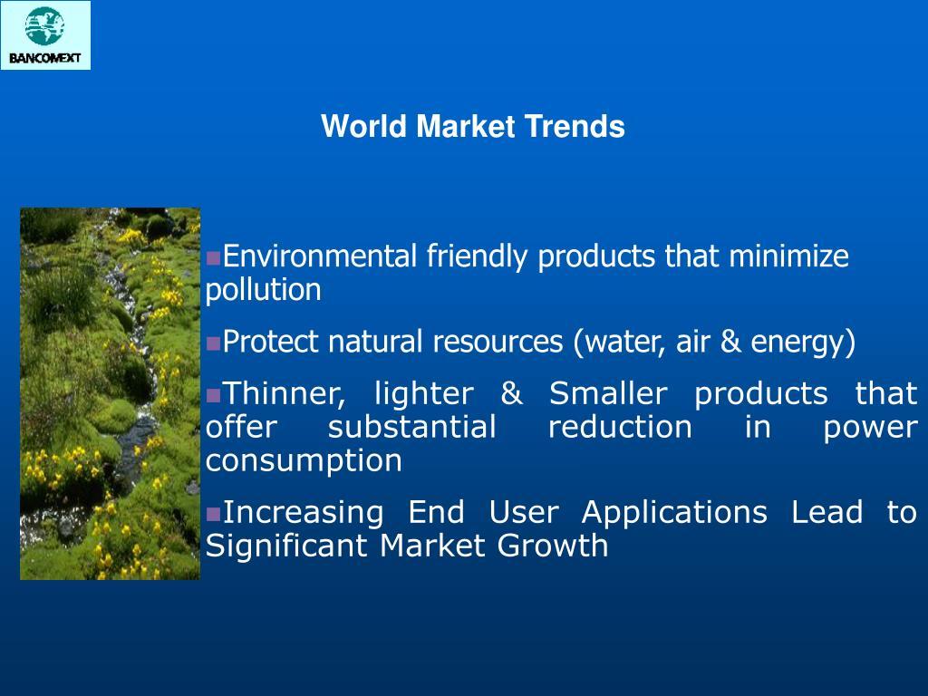 World Market Trends