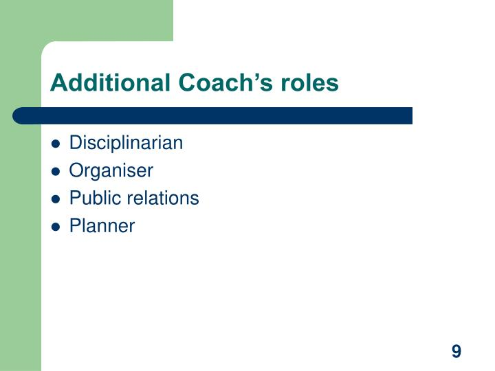 Additional Coach's roles