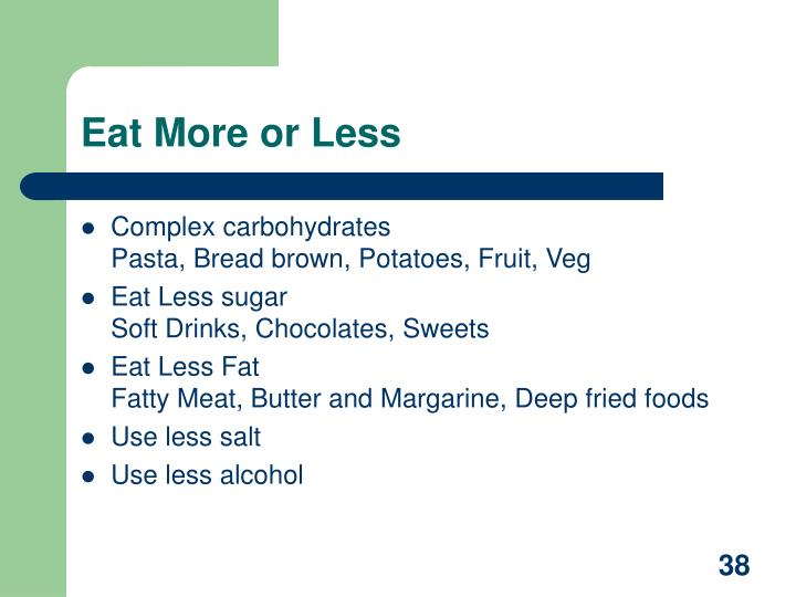 Eat More or Less