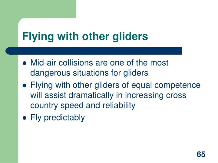 Flying with other gliders