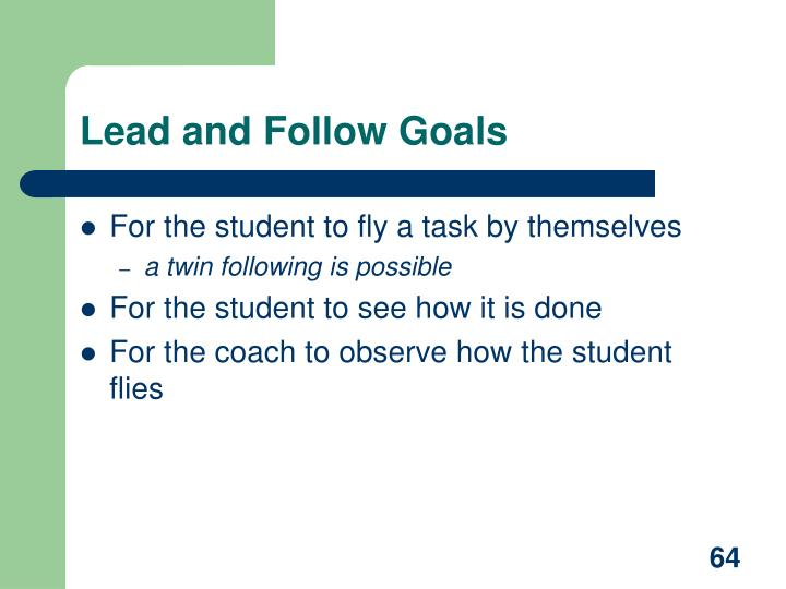Lead and Follow Goals