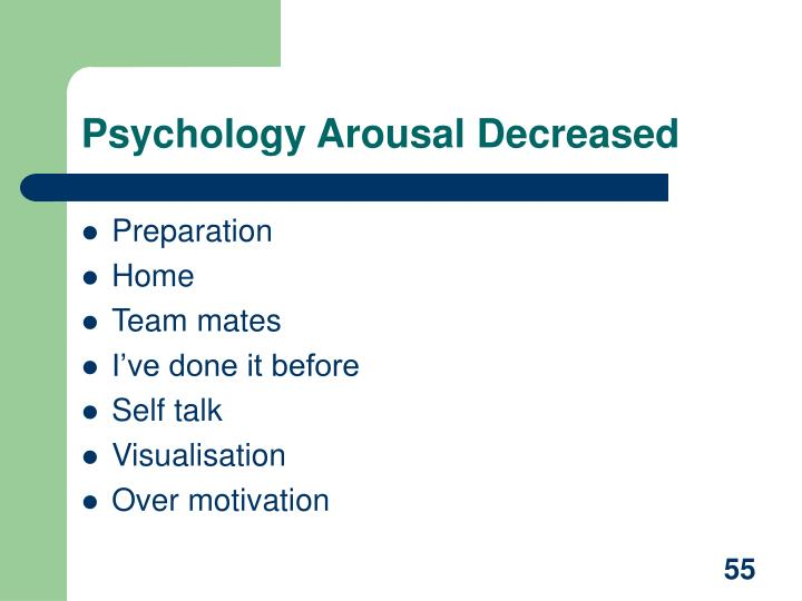 Psychology Arousal Decreased