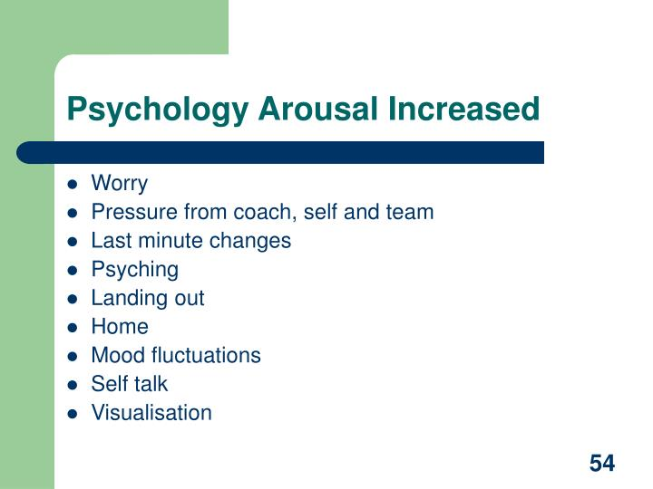 Psychology Arousal Increased